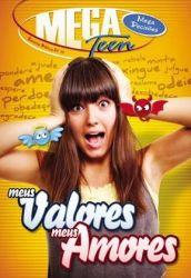 Mega Teen 10 Aluno Meus Amores, Meus Valores