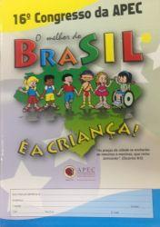Ap. O melhor do Brasil é a Criança