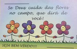 Cartão POSTAL Se Deus cuida das Flores