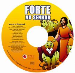 Forte no Senhor CD de Música sem partitura