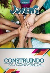 JOV 06- Construindo Relacionamentos PROF