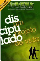 JOV 09- Discipulado, um Projeto de Vida PROF