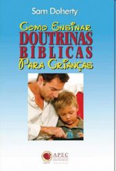 Como Ensinar Doutrinas Bíblicas