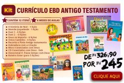 KIT Currículo EBD Antigo Testamento