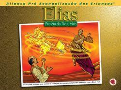 Elias, Profeta do Deus Vivo