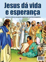 Jesus Dá Vida e Esperança