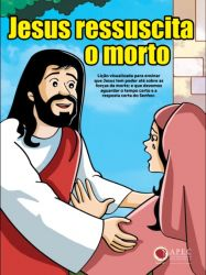 Jesus Ressuscita o Morto (Lázaro)
