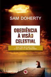 Obediência à Visão Celestial