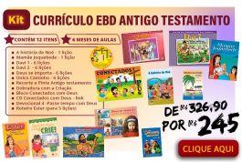 KIT Currículo EBD Antigo Testamento